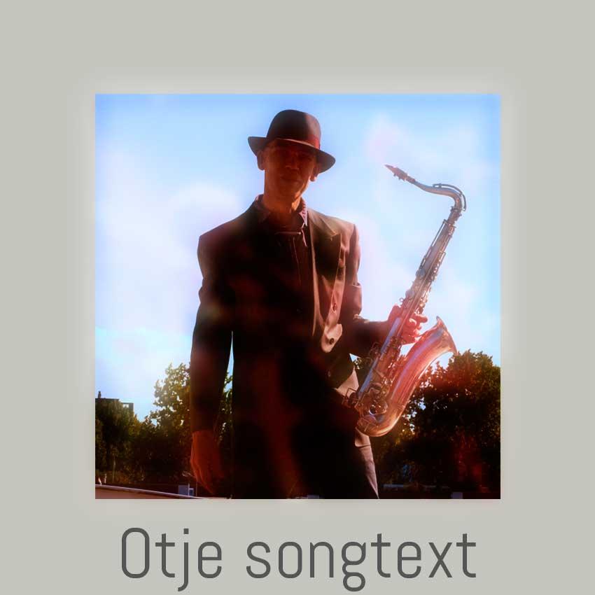 Teksten liedjes Otje